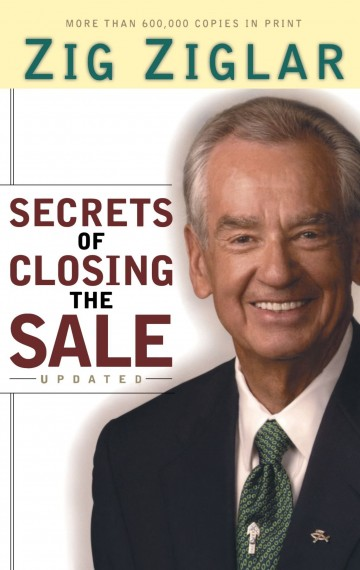 Buy Secrets of Closing the Sale by Zig Ziglar